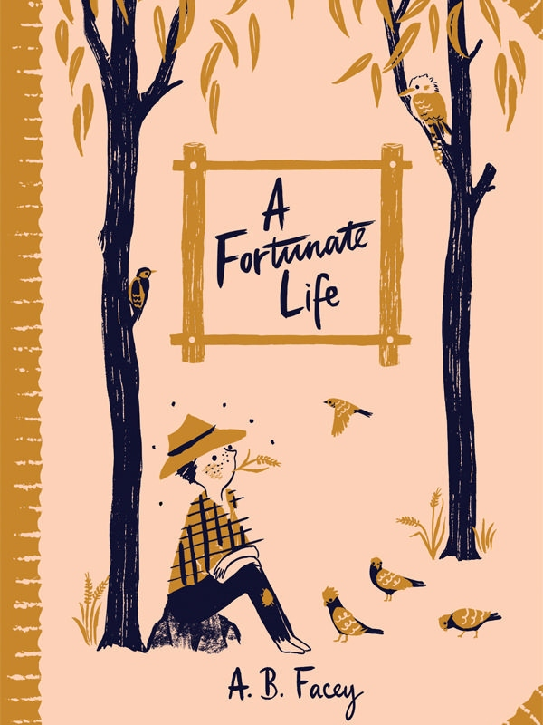 essay a fortunate life by a.b. facey A fortunate life by facey, a b fremantle arts centre press, fremantle, western australia, 1981 reprint softcover with flaps very good condition illustrator .