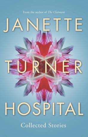 Book Cover for Collected Stories by Janette Turner Hospital