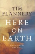 Book cover image for Here on Earth by Tim Flannery