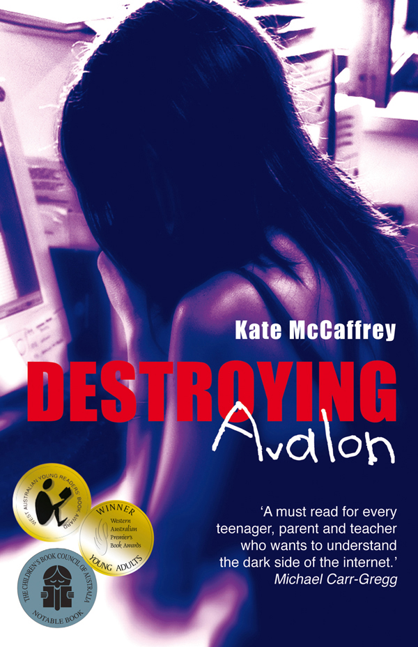 destroying avalon Destroying avalon is a 2006 children's novel by australian author kate mccaffrey the story follows fourteen-year-old avalon as she moves from.