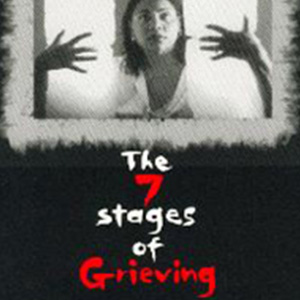 The 7 Stages of Grieving