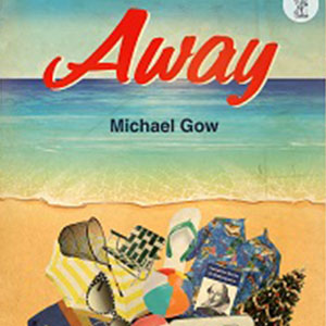 away michael gow review